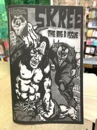 Skree Zine: The Big D Issue
