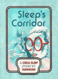 Sleep's Corridor