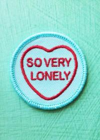 So Very Lonely Patch
