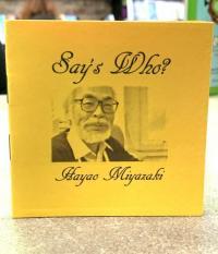 Says Who Hayao Miyazaki