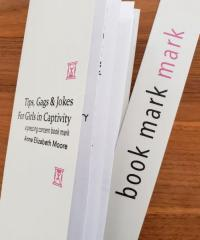 Tips, Gags & Jokes For Girls In Captivity: A Pressing Concerns Book Mark