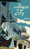 Lighthouse In The City, vol. 2