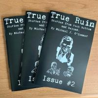 True Ruin #2 Stories from Rock Bottom and Beyond