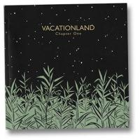Vacationland Chapter One
