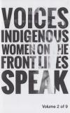 Voices: Indigenous Women On the Front Lines Speak #2