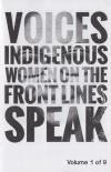 Voices: Indigenous Women On the Front Lines Speak #1