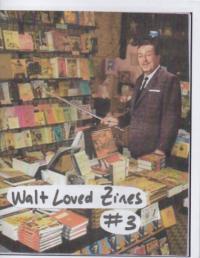 Walt Loved Zines #3