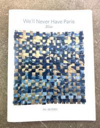 We'll Never Have Paris #18 Blue