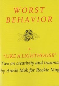 Worst Behavior + Like a Lighthouse