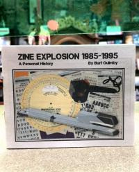 Zine Explosion 1985-1995: A Personal History
